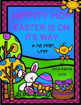 Hippity Hop Easter is on its Way A NO Prep Unit
