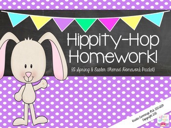 Hippity-Hop Homework {Spring & Easter Themed Homework Packet}