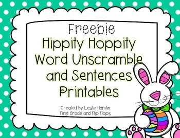 Hippity Hoppity Easter Word and Sentence Unscramble FREEBIE
