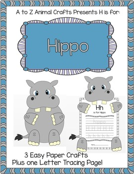 "Hippo Crafts and Letter ""H"" Tracing Page"