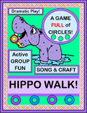"""Hippo Walk!"" - Learn about Circles with a Group Game, Craft, Song and Posters"