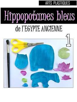 Hippopotames bleus de l'Egypte Antique-Arts Plastiques