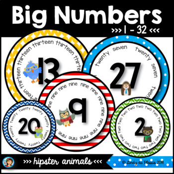 Hipster Animals Classroom Numbers 1 - 32