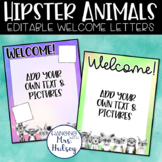 Hipster Animals Teacher Welcome Letters (Editable)