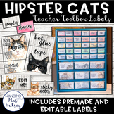 Hipster Cats: Editable Teacher Toolbox Labels