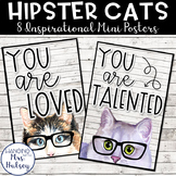 Hipster Cats: Motivational Mini Posters