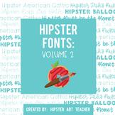 Hipster Fonts: Volume 2