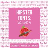 Hipster Fonts: Volume 5