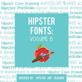 Hipster Fonts: Volume 8