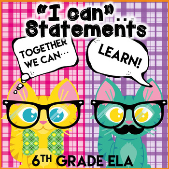 Hipster Kitties-I Can Statements 6th Grade ELA