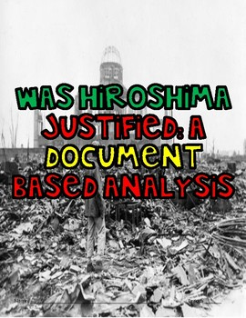 Hiroshima: A Document Based Analysis