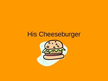 His Cheeseburger Fun Sing Along with Music
