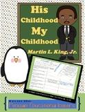 His Childhood, My Childhood: Martin L. King, Jr.