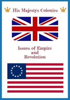 His Majesty's Colonies: Infographic Outline American Revolution Printable PDF