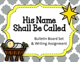 His Name Shall Be Called. Bulletin Board Set.  Christmas.