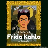 Hispanic Culture Lesson: Mexican Artist Frida Kahlo Activity Pack in Spanish