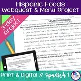 Hispanic Foods Webquest and Menu Project