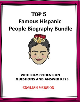 Hispanic Heritage: Top 6 Biographies Bundle of Famous Hispanics! (English)