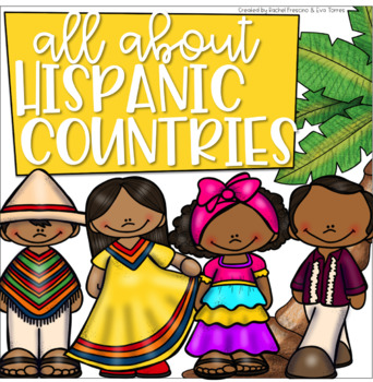 All About Hispanic Countries/ Hispanic Countries Booklets