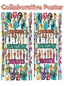"""Hispanic Heritage Heroes"" & ""Hispanic Heritage Month"" Collaborative Poster"