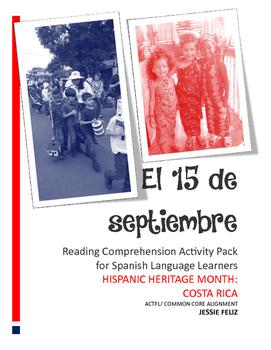 Hispanic Heritage Month: El 15 de septiembre Reading Compr