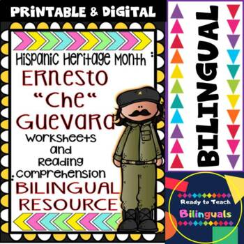 "Hispanic Heritage Month - Ernesto ""Che"" Guevara - Worksheets and Readings (Dual)"