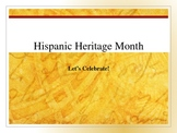 Hispanic Heritage Month/ Famous Hispanic Americans Power Point