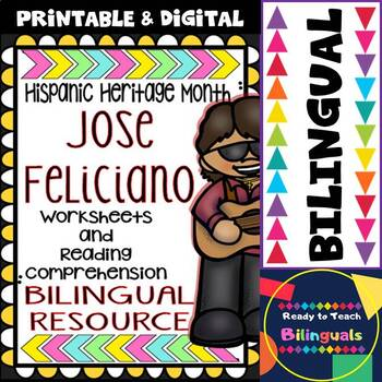 Hispanic Heritage Month - Jose Feliciano - Worksheets and Readings (Bilingual)