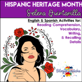 Hispanic Heritage Month: Selena Quintanilla Reading Comprehension