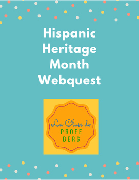 Webquest- Hispanic Heritage Month