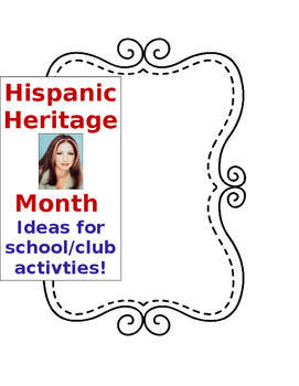 Hispanic Heritage Month ideas for school or club activities