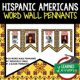 Hispanic History Word Wall Pennants (Hispanic Heritage Month)