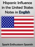 Hispanic Influence in the United States Notes (English)