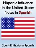 Hispanic Influence in the United States Notes (Spanish)