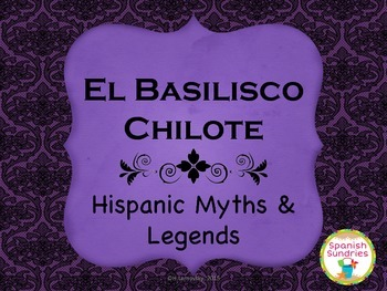 Hispanic Myths & Legends:  El Basilisco Chilote