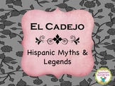 Hispanic Myths & Legends:  El Cadejo
