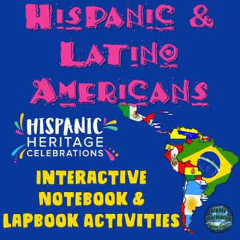 Hispanic and Latino Americans Interactive Notebook & Lapbook Activities