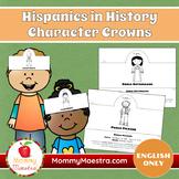 Hispanics in History Character Crowns
