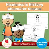 Hispanics in History Character Crowns in Spanish
