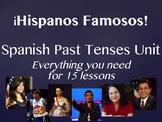 Hispanos Famosos Spanish Past Tenses Unit