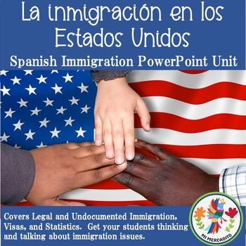 Hispanos en los Estados Unidos:Hispanic Immigration in the US
