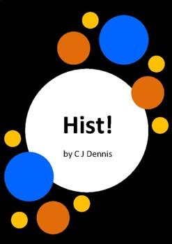 Hist! by C J Dennis and P J Gouldthorpe - 6 Worksheets