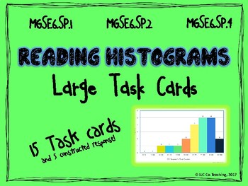Reading Histograms Large Task Cards with Constructed Response