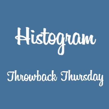 Histogram Throwback Thursday (Instagram); Taking it a Step