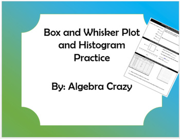 Histogram and Box Plot Extra Practice