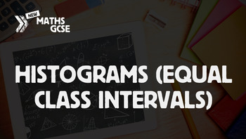 Histograms (Equal Class Interval) - Complete Lesson