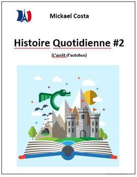 Histoire quotidienne et questions #2 (#73)