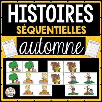 Histoires séquentielles - AUTOMNE