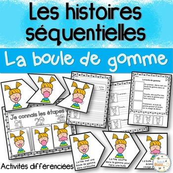 Histoires séquentielles - Boule de gomme - French Sequenci