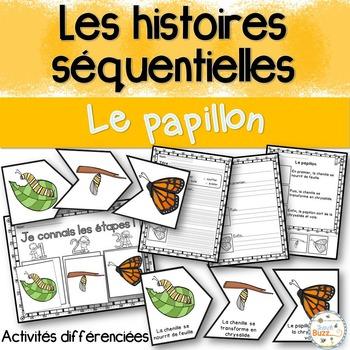 Histoires séquentielles - Le papillon - French Sequencing Stories